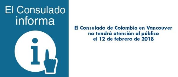 El Consulado de Colombia en Vancouver no tendrá atención al público el 12 de febrero