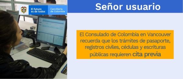 El Consulado de Colombia en Vancouver recuerda que los trámites de pasaporte, registros civiles, cédulas y escrituras públicas requieren cita previa