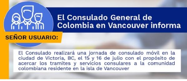 Consulado de Colombia en Vancouver realizará un Consulado Móvil en Victoria, los días 15 y 16 de julio de 2021